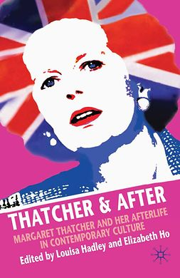 Hadley, Louisa - Thatcher & After, ebook