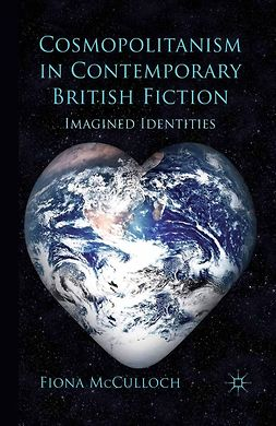 McCulloch, Fiona - Cosmopolitanism in Contemporary British Fiction, e-kirja
