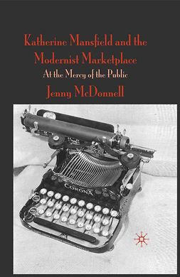 McDonnell, Jenny - Katherine Mansfield and the Modernist Marketplace, e-kirja