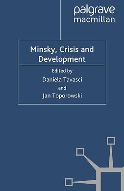 Tavasci, Daniela - Minsky, Crisis and Development, ebook