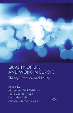 Bäck-Wiklund, Margareta - Quality of Life and Work in Europe, ebook
