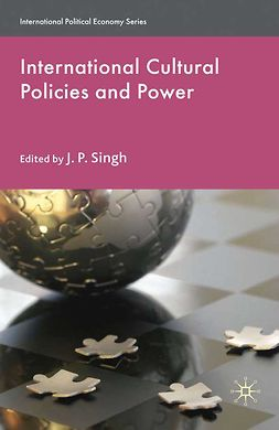 Singh, J. P. - International Cultural Policies and Power, e-bok