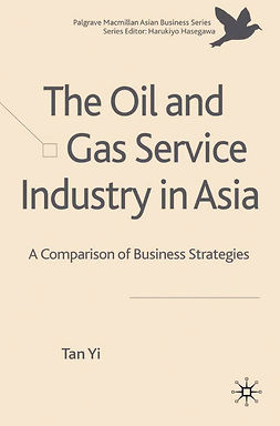 Yi, Tan - The Oil and Gas Service Industry in Asia, e-kirja