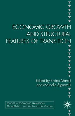 Marelli, Enrico - Economic Growth and Structural Features of Transition, ebook