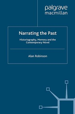 Robinson, Alan - Narrating the Past, e-kirja