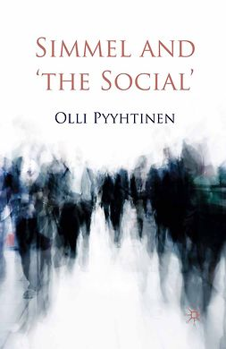 Pyyhtinen, Olli - Simmel and 'the Social', ebook