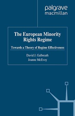 Galbreath, David J. - The European Minority Rights Regime, ebook