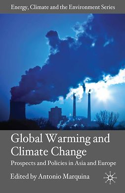Marquina, Antonio - Global Warming and Climate Change, e-bok