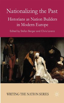 Berger, Stefan - Nationalizing the Past, e-kirja