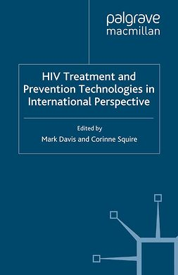 Davis, Mark - HIV Treatment and Prevention Technologies in International Perspective, ebook
