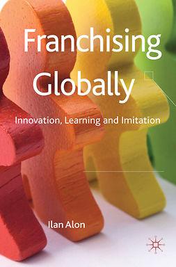 Alon, Ilan - Franchising Globally, e-kirja