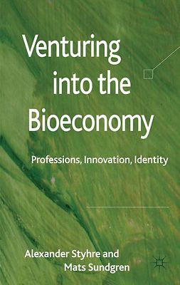 Styhre, Alexander - Venturing into the Bioeconomy, ebook