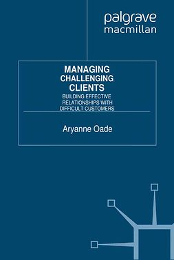 Oade, Aryanne - Managing Challenging Clients, ebook