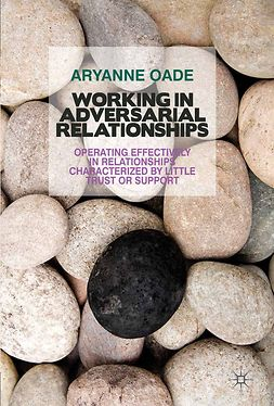 Oade, Aryanne - Working in Adversarial Relationships, ebook