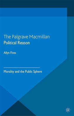 Fives, Allyn - Political Reason, ebook
