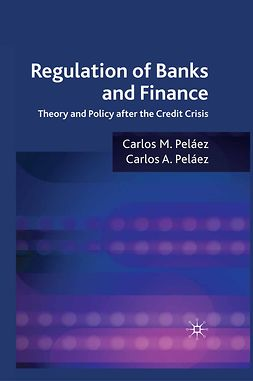 Peláez, Carlos A. - Regulation of Banks and Finance, ebook