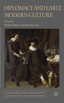 Adams, Robyn - Diplomacy and Early Modern Culture, e-kirja