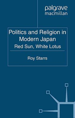 Starrs, Roy - Politics and Religion in Modern Japan, e-kirja
