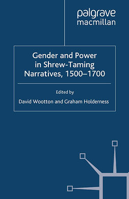 Holderness, Graham - Gender and Power in Shrew-Taming Narratives, 1500–1700, ebook