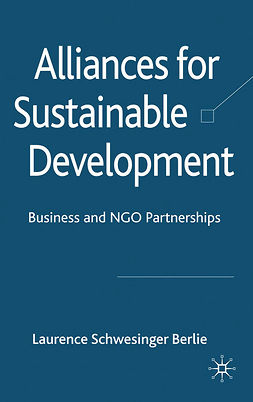 Berlie, Laurence Schwesinger - Alliances for Sustainable Development, e-bok