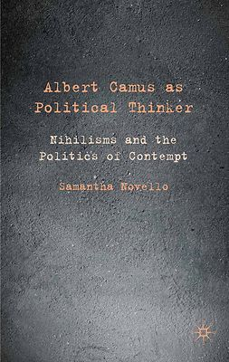 Novello, Samantha - Albert Camus as Political Thinker, ebook