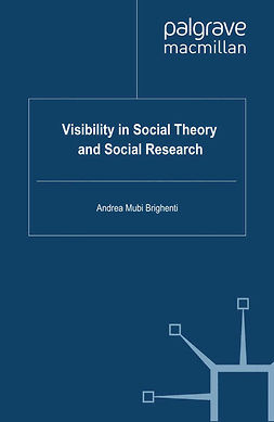 Brighenti, Andrea Mubi - Visibility in Social Theory and Social Research, ebook
