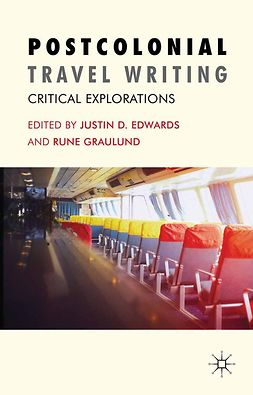 Edwards, Justin D - Postcolonial Travel Writing, ebook