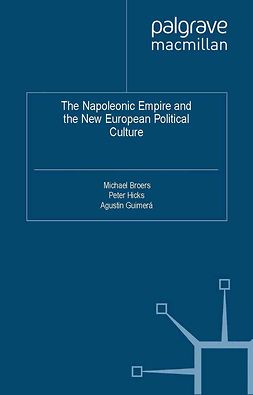 Broers, Michael - The Napoleonic Empire and the New European Political Culture, e-kirja