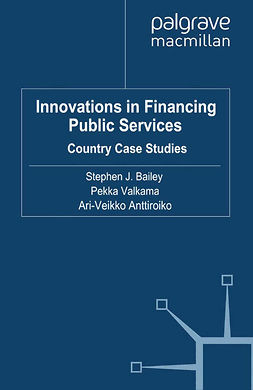Anttiroiko, Ari-Veikko - Innovations in Financing Public Services, ebook