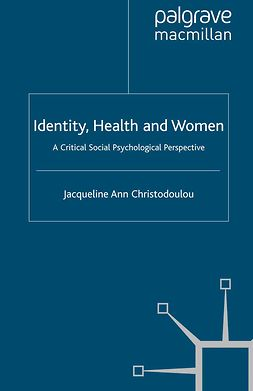 Christodoulou, Jacqueline Ann - Identity, Health and Women, e-bok