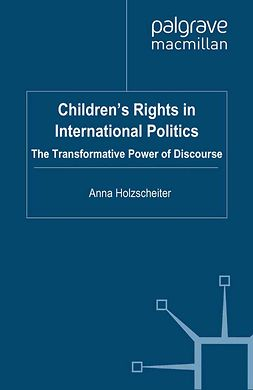 Holzscheiter, Anna - Children's Rights in International Politics, ebook