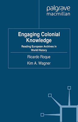 Roque, Ricardo - Engaging Colonial Knowledge, ebook