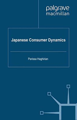 Haghirian, Parissa - Japanese Consumer Dynamics, ebook
