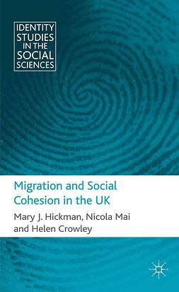 Crowley, Helen - Migration and Social Cohesion in the UK, e-kirja