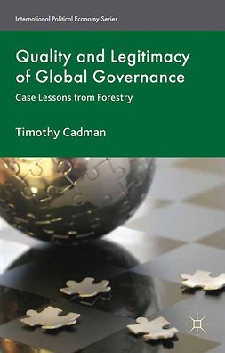Cadman, Timothy - Quality and Legitimacy of Global Governance, ebook