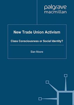 Moore, Sian - New Trade Union Activism, ebook
