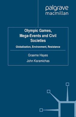 Hayes, Graeme - Olympic Games, Mega-Events and Civil Societies, ebook