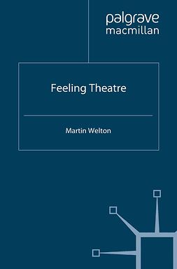 Welton, Martin - Feeling Theatre, ebook