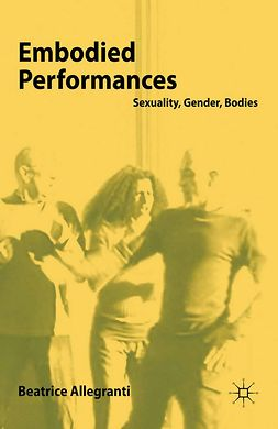 Allegranti, Beatrice - Embodied Performances, e-bok