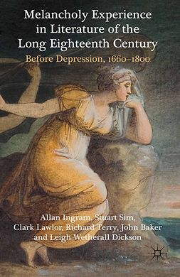 Baker, John - Melancholy Experience in Literature of the Long Eighteenth Century, e-bok