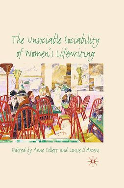 Collett, Anne - The Unsociable Sociability of Women's Lifewriting, ebook