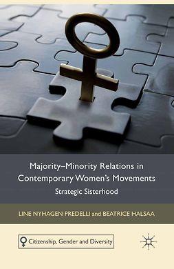 Halsaa, Beatrice - Majority-Minority Relations in Contemporary Women's Movements, e-bok