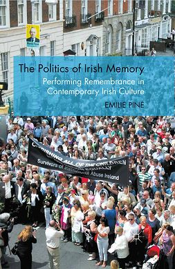 Pine, Emilie - The Politics of Irish Memory, ebook