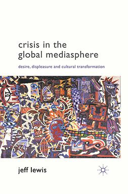 Lewis, Jeff - Crisis in the Global Mediasphere, ebook