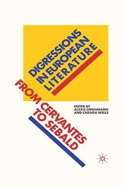 Grohmann, Alexis - Digressions in European Literature, ebook
