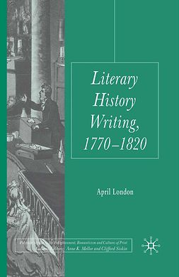 London, April - Literary History Writing, 1770–1820, e-bok