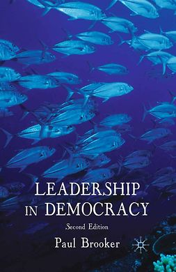 Brooker, Paul - Leadership in Democracy, e-bok