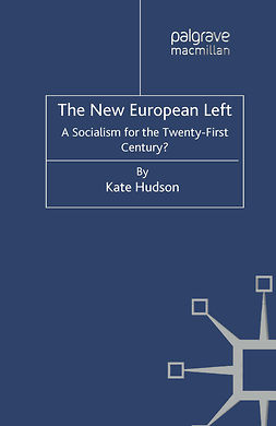 Hudson, Kate - The New European Left, e-bok