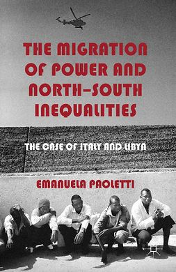 Paoletti, Emanuela - The Migration of Power and North-South Inequalities, ebook