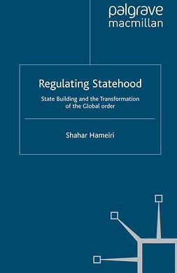 Hameiri, Shahar - Regulating Statehood, e-bok